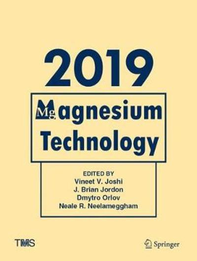 Magnesium Technology 2019 - Vineet V. Joshi