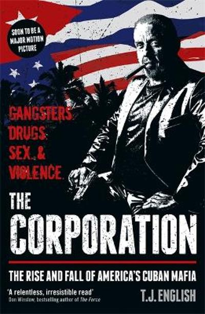 The Corporation - T J English