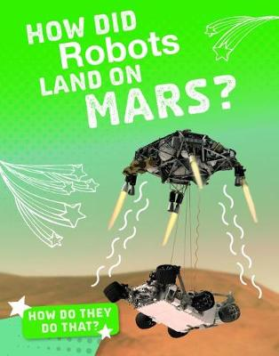 How Did Robots Land on Mars? - Clara MacCarald