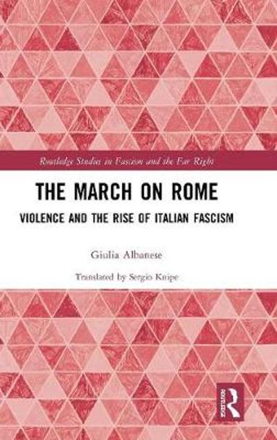 The March on Rome - Giulia Albanese
