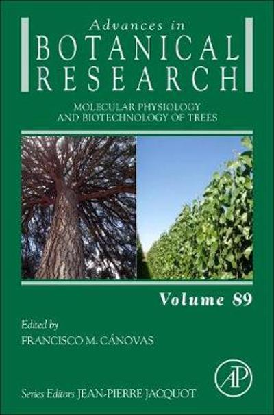 Molecular Physiology and Biotechnology of Trees - Francisco M. Canovas