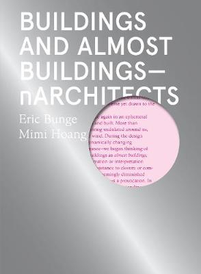 Buildings and Almost Buildings - Eric Bunge
