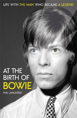 At the Birth of Bowie - Phil Lancaster