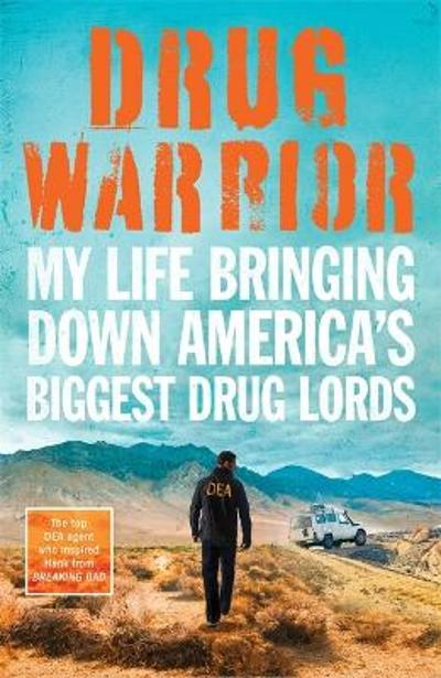 Drug Warrior - Jack Riley