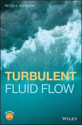 Turbulent Fluid Flow - Peter S. Bernard