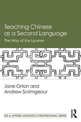 Teaching Chinese as a Second Language - Jane Orton