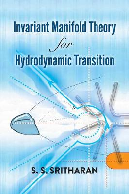 Invariant Manifold Theory for Hydrodynamic Transition - S.S. Sritharan