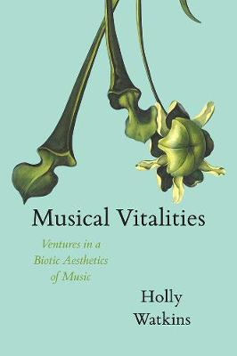 Musical Vitalities - Holly Watkins