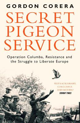 Secret Pigeon Service - Gordon Corera