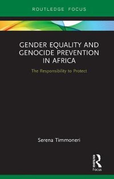 Gender Equality and Genocide Prevention in Africa - Serena Timmoneri