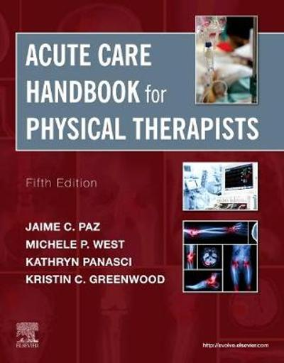 Acute Care Handbook for Physical Therapists - Jaime C. Paz