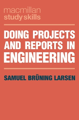Doing Projects and Reports in Engineering - Samuel Bruning Larsen