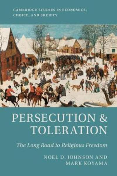 Persecution and Toleration - Noel D. Johnson