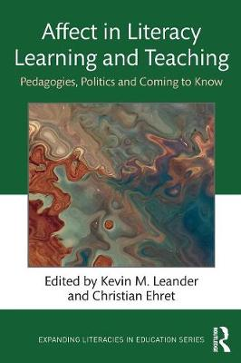 Affect in Literacy Learning and Teaching - Kevin M. Leander