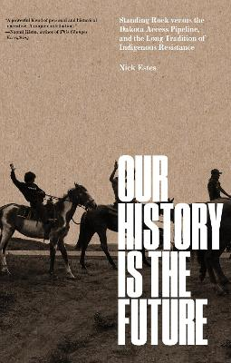 Our History Is the Future - Nick Estes