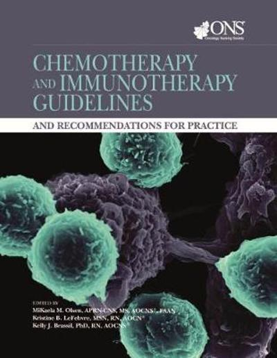 Chemotherapy and Immunotherapy Guidelines and Recommendations for Practice - MiKaela Olsen
