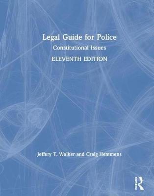 Legal Guide for Police - Jeffery T. Walker