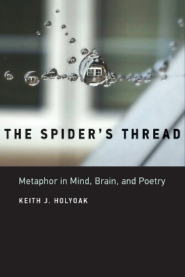 The Spider's Thread - Keith J. Holyoak