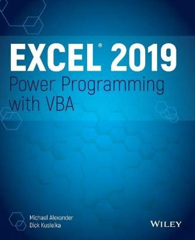 Excel 2019 Power Programming with VBA - Michael Alexander