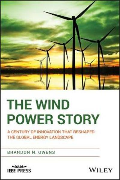 The Wind Power Story - Brandon Owens