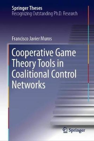 Cooperative Game Theory Tools in Coalitional Control Networks - Francisco Javier Muros