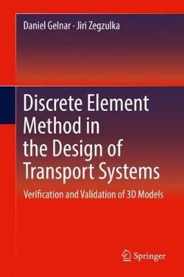 Discrete Element Method in the Design of Transport Systems - Daniel Gelnar