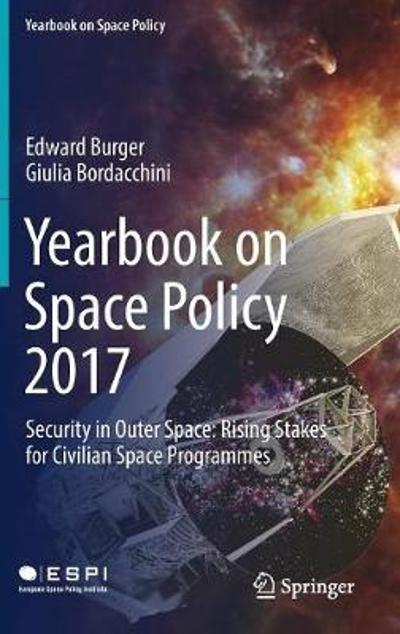 Yearbook on Space Policy 2017 - Edward Burger