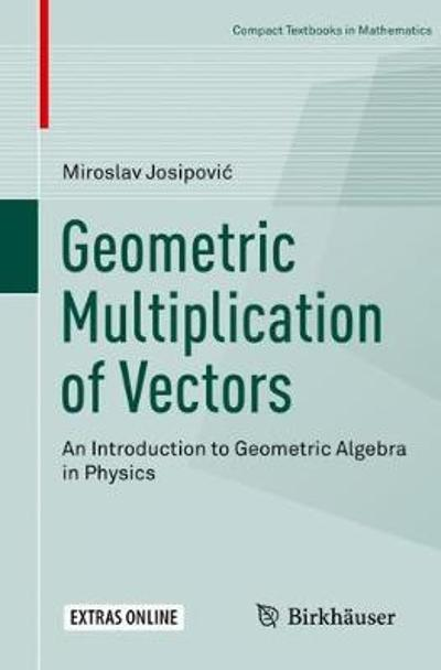 Geometric Multiplication of Vectors - Miroslav Josipovic