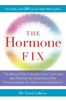 The Hormone Fix - Anna Cabeca