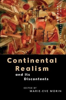 Continental Realism and its Discontents - Marie-Eve Morin