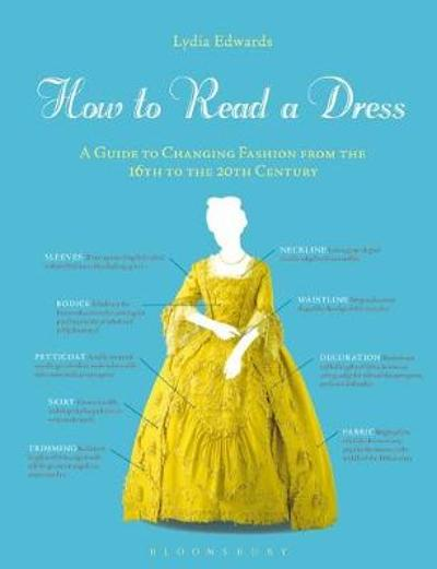 How to Read a Dress - Lydia Edwards