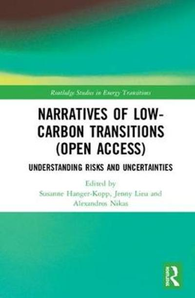 Narratives of Low-Carbon Transitions (Open Access) - Susanne Hanger-Kopp