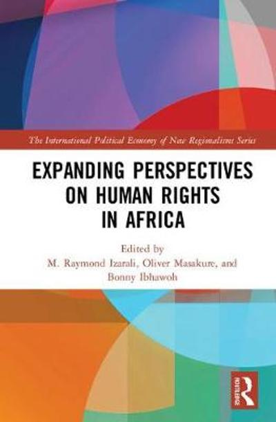 Expanding Perspectives on Human Rights in Africa - M. Raymond Izarali