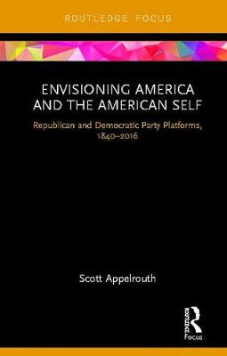 Envisioning America and the American Self - Scott Appelrouth