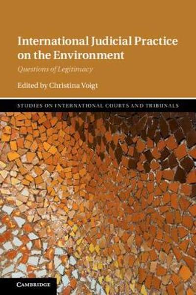 International Judicial Practice on the Environment - Christina Voigt