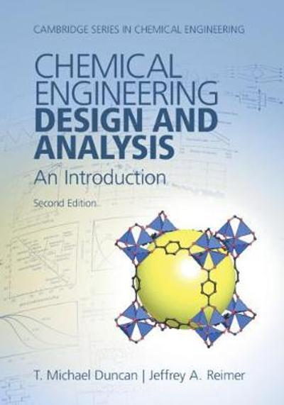 Cambridge Series in Chemical Engineering - T. Michael Duncan