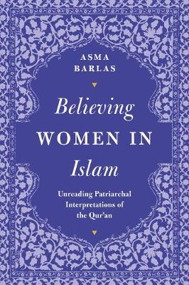 Believing Women in Islam - Asma Barlas