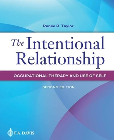 The Intentional Relationship - Renee R. Taylor