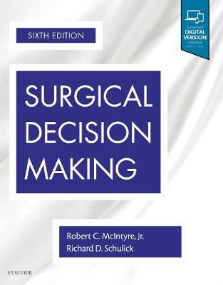 Surgical Decision Making - Robert C. McIntyre
