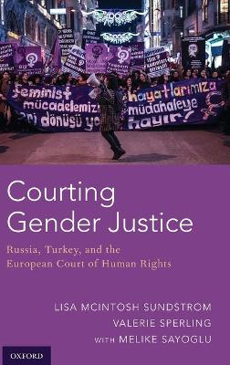 Courting Gender Justice - Lisa McIntosh Sundstrom