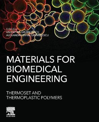 Materials for Biomedical Engineering: Thermoset and Thermoplastic Polymers - Grumezescu