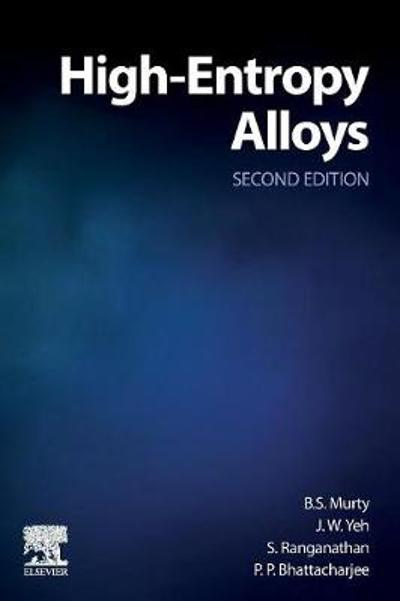 High-Entropy Alloys - B.S. Murty