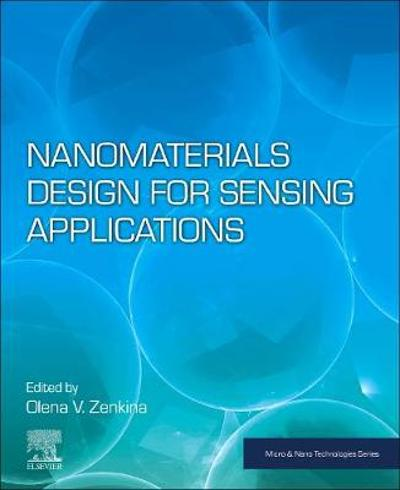 Nanomaterials Design for Sensing Applications - Olena V. Zenkina