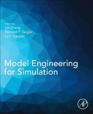 Model Engineering for Simulation - Lin Zhang