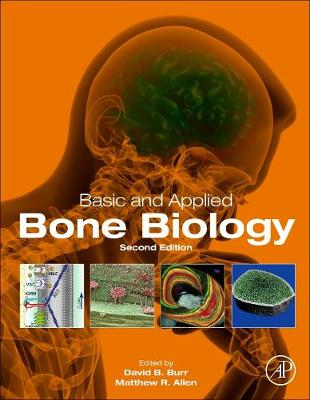 Basic and Applied Bone Biology - David B. Burr
