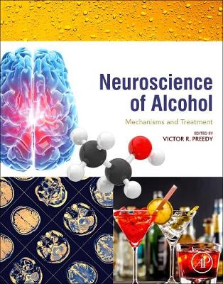 Neuroscience of Alcohol - Victor R. Preedy