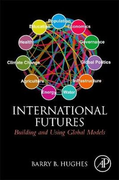 International Futures - Barry B. Hughes