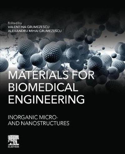 Materials for Biomedical Engineering - Grumezescu