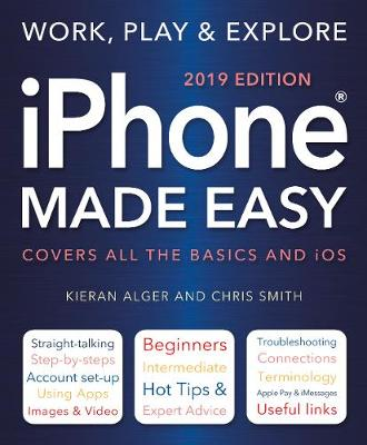 iPhone Made Easy (2019 Edition) - Chris Smith