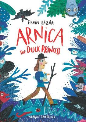 Arnica the Duck Princess - Ervin Lazar
